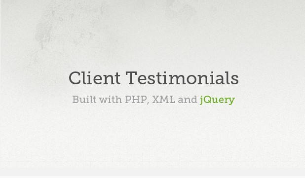 Client Testimonials Powered by PHP, XML and jQuery