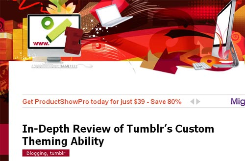 In-Depth Review of Tumblr's Custom Theming Ability