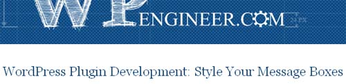WordPress Plugin Development: Style Your Message Boxes