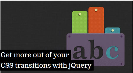 Get more out of your CSS transitions with jQuery