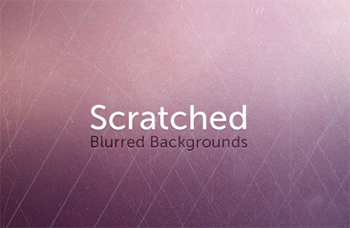 Scratched Blurred Backgrounds