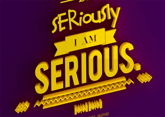 I am not SERIOUS TYPOGRAPHY by Insfire Studios