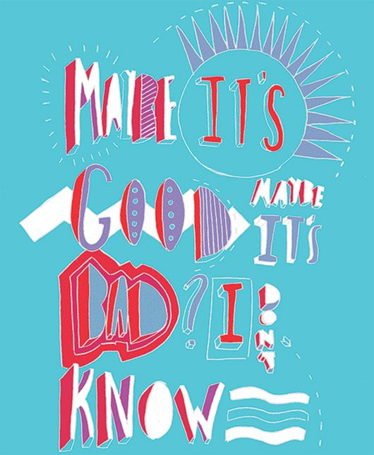 Maybe It's Good Type Poster by Russell Mank