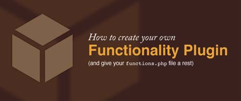 How to create your own WordPress functionality plugin