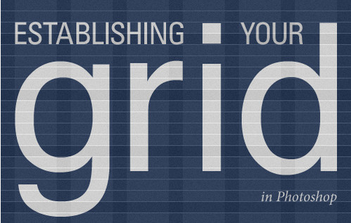 Establishing Your Grid In Photoshop