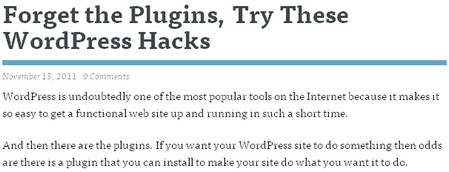 Forget the Plugins, Try These WordPress Hacks