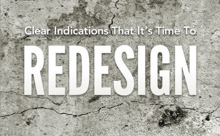 Clear Indications That It's Time To Redesign