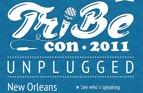 TribeCon 3 - Unplugged 2011