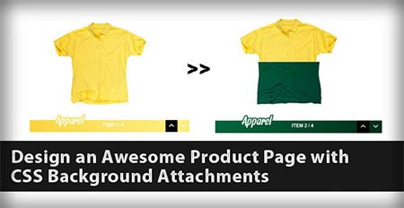 Design an Awesome Product Page with CSS Background Attachments
